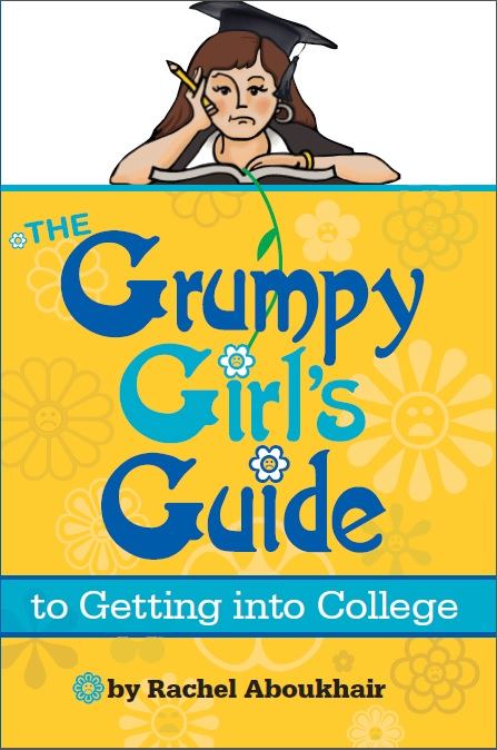 Grumpy Girl's Guide to Getting into College